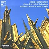 Messe de la Nativite de la Vierge - Ecole Notre Dame /Ensemble Organum * Peres