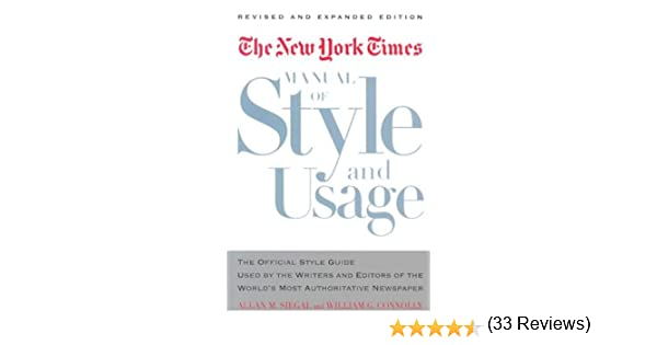 Amazon the new york times manual of style and usage the amazon the new york times manual of style and usage the official style guide used by the writers and editors of the worlds most authoritative fandeluxe