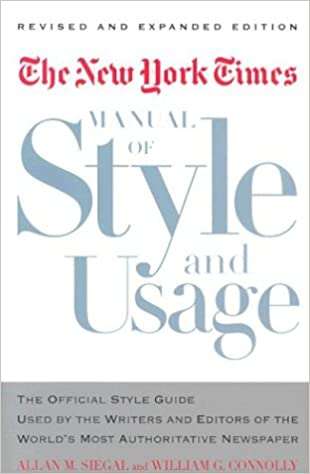 Amazon the new york times manual of style and usage the the new york times manual of style and usage the official style guide used by the writers and editors of the worlds most authoritative newspaper revised fandeluxe