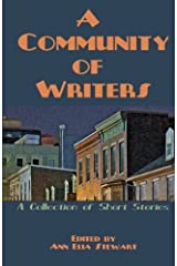 A Community of Writers: A Collection of Short Stories (2012-04-13) Paperback