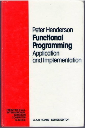 Functional Programming Application and Implementation
