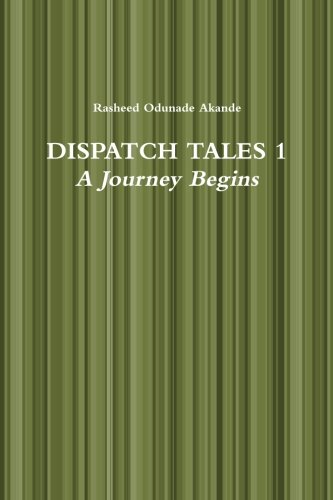 Book: Dispatch Tales by Rasheed Odunade Akande