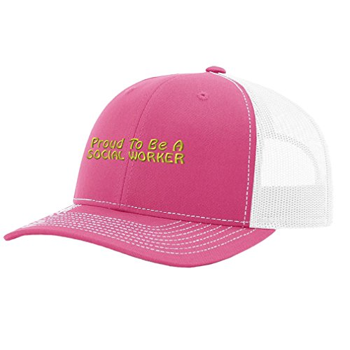 Speedy Pros Proud To Be A Social Worker Embroidery Richardson Structured Front Mesh Back Cap Hot Pink/White