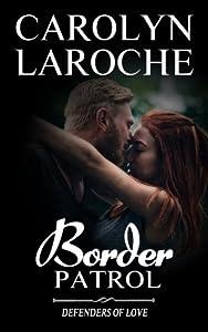 Border Patrol (Defenders of Love) (Volume 3)