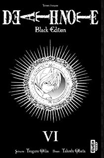 Death Note - Black Edition, tome 6 par Ohba
