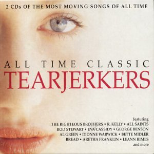 11c114ba All Time Classic Tearjerkers: 40 of the Most Moving Songs of All Time