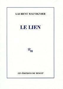 vignette de 'Lien (Le) (Laurent Mauvignier)'