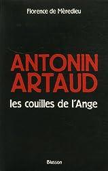 Antonin Artaud, les couilles de l'Ange