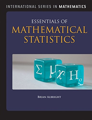 Essentials of Mathematical Statistics (Jones & Bartlett Learning International Series in Mathematics)