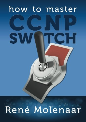 How to Master CCNP SWITCH