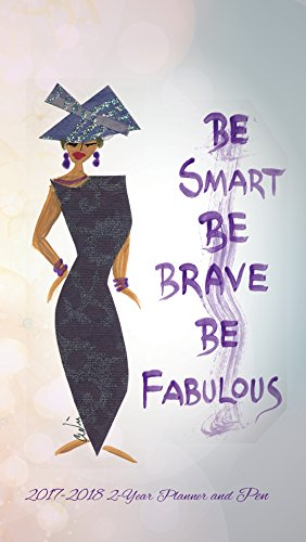 Shades of Color Be Smart, Be Brave, Be Fabulous Two Year 2017/2018 African American Checkbook Planner (C123)