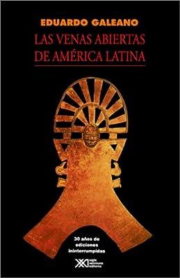 Las Venas Abiertas de America Latina: Amazon.es: Galeano, Eduardo H: Libros