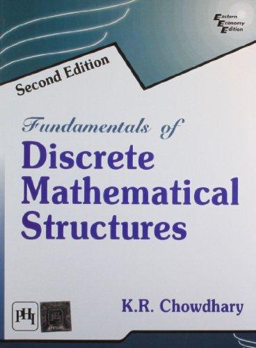 Fundamentals Of Discrete Mathematical Structures