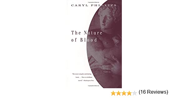 The Nature of Blood: Caryl Phillips: 9780679776758: Amazon.com: Books