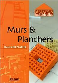 Murs et Planchers par Henri Renaud