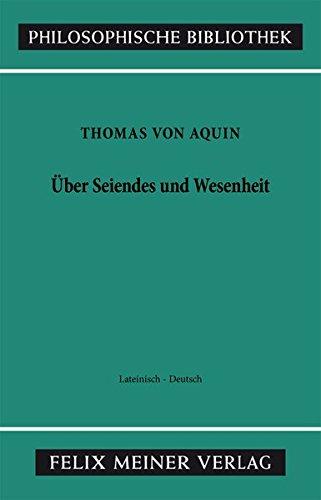 Über Seiendes und Wesenheit (Philosophische Bibliothek)