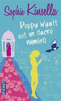 Poppy Wyatt est un sacré numéro par Kinsella