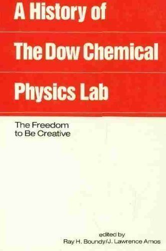 a-history-of-the-dow-chemical-physics-laboratory-the-freedom-to-be-creative