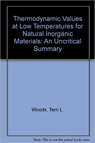 An Uncritical Summary Thermodynamic Values at Low Temperature for Natural Inorganic Materials