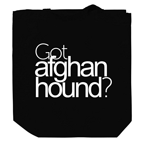 Got Afghan Hound? Canvas Tote Bag - Got Afghan Hound Shopping Results