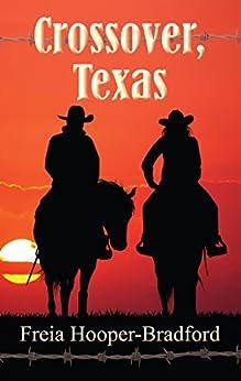Crossover, Texas by [Hooper-Bradford, Freia]