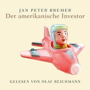 Der amerikanische Investor Hörbuch