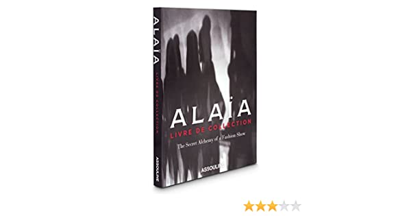 Alaia Livre De Collection Prosper Assouline 9782908228045