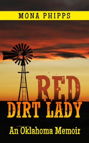Red Dirt Lady: An Oklahoma Memoir (Red Dirt Memories) by [Phipps, Mona]