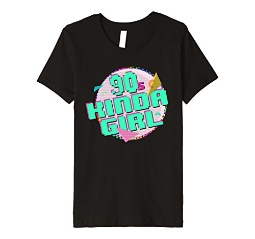 [Kids 90s Kinda Girl Born Raised In The 90s Shirt 4 Black] (90s Themed Outfits)