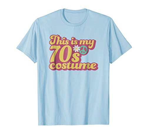 This Is My 70s Costume T-Shirt Flower Power Party Cute Idea