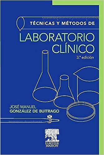 Técnicas Y Métodos De Laboratorio Clínico por J.m. González De Buitrago epub