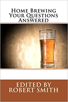 Home Brewing - Your Questions Answered