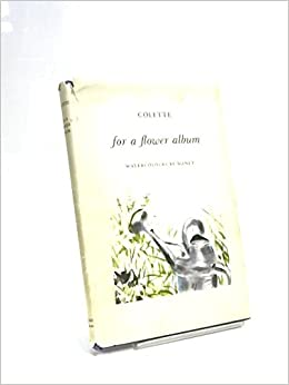 for a flower album translated by roger senhouse water colors by manet