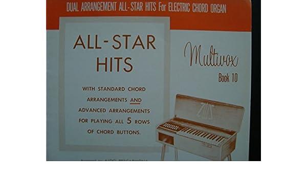 4c29209b8679 All Star Hits - Multivox Book 10   Dual Arrangement for Electric Chord  Organ  Arranged by Aldo Pescarmona. Various songwriters.  Amazon.com  Books