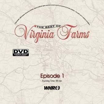 - The Best of Virginia Farms: Episode 1