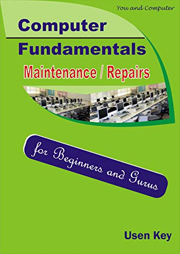 You & Computer - Fundamentals/Maintenance