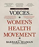 img - for Voices of the Women's Health Movement, Volume One (Paperback)--by Barbara Seaman [2012 Edition] book / textbook / text book