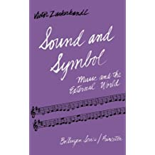 Sound and Symbol: Music and the External World (Bollingen Series XLIV)