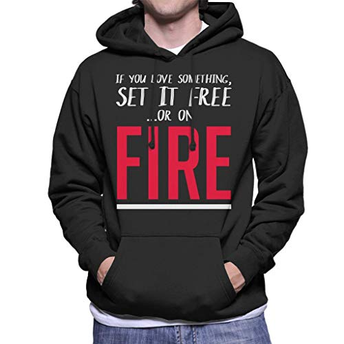 Love Hooded Sweatshirt On Black Men's Fire It If You Something Set Coto7 q7gHwH
