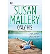 [Only His] [by: Susan Mallery]