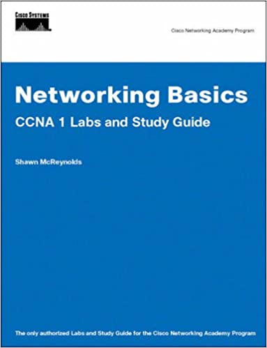 Networking Basics CCNA 1 Labs and Study Guide (Cisco Networking