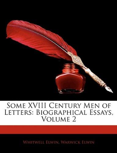 Some XVIII Century Men of Letters: Biographical Essays, Volume 2 pdf epub