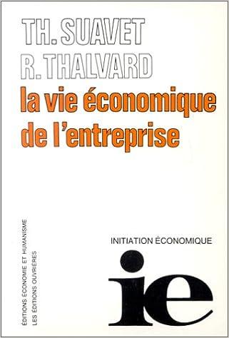 Lire La Vie économique de l'entreprise epub pdf
