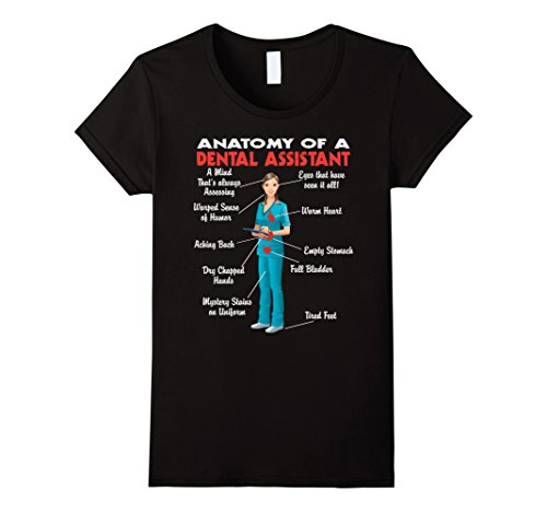 Women's Anatomy of a Dental Assistant – Funny Dental Assistant shirt Medium Black
