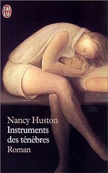 Instruments des ténèbres par Huston