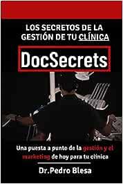 DocSecrets: Los secretos de la gestión de tu clínica dental