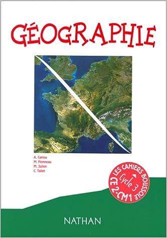 Livres gratuits en ligne Géographie CE2-CM1: cahier 3. Les cahiers boussole pdf epub