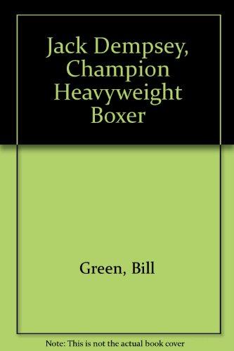 Heavyweight Boxers - Jack Dempsey, Champion Heavyweight Boxer