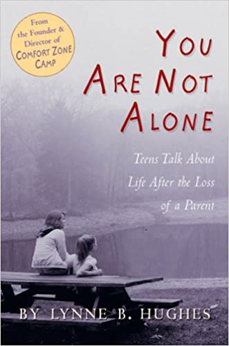 You Are Not Alone Teens Talk About Life After The Loss Of A Parent