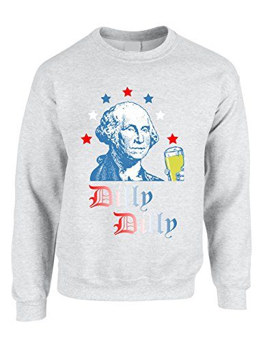 Allntrends Adult Sweatshirt George Washington Dilly Dilly Cheers 4th of July Top (XL, Ash)
